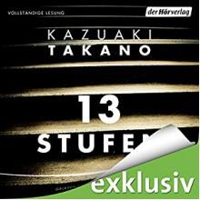 13 Stufen - Der Hörverlag, Kazuaki Takano, Sascha Rotermund