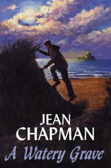 A Watery Grave - Jean Chapman