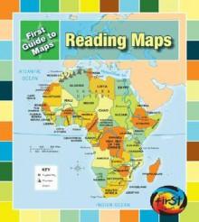 Reading Maps - Marta Segal Block, Daniel R. Block