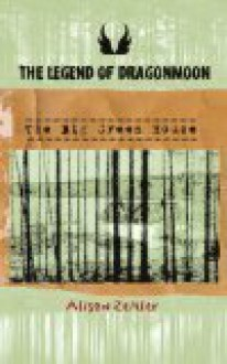 The Legend of Dragonmoon: The Big Green House - Alison Zeitler