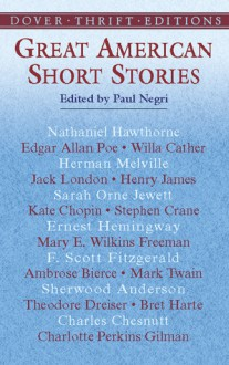 Great American Short Stories - Herman Melville, Bret Harte, Paul Negri