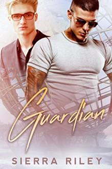 Guardian - Sierra Riley