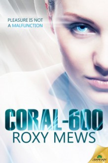 Coral-600 - Roxy Mews