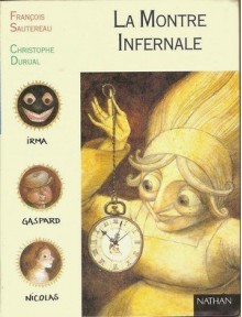 La Montre Infernale - François Sautereau, Christophe Durual