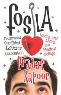 Fosla: Frustrated One-Sided Lovers' Association - Pradeep Kapoor