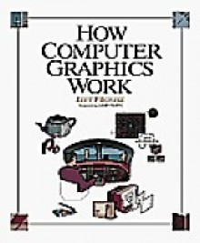 How Computer Graphics Work - Jeff Prosise