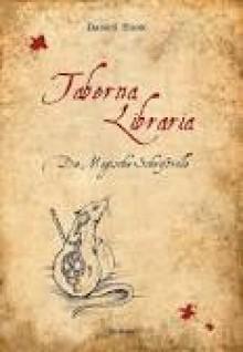 Taberna Libraria: die magische Schriftrolle - Dana S. Eliott