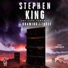 The Drawing of the Three: The Dark Tower, Book 2 - Stephen King, Simon & Schuster Audio, Frank Muller