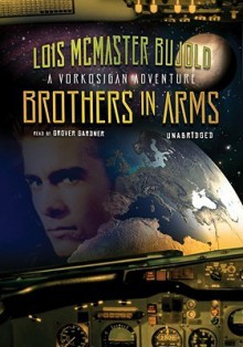 Brothers in Arms - Lois McMaster Bujold, Grover Gardner