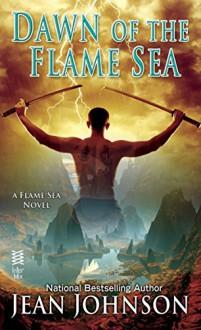 Dawn of the Flame Sea - Jean Johnson