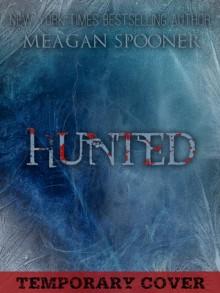 Hunted - Meagan Spooner