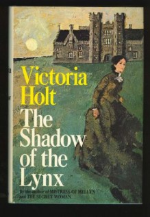 The Shadow of the Lynx - Victoria Holt