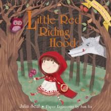 Little Red Riding Hood - Miriam Latimer, Sam Ita
