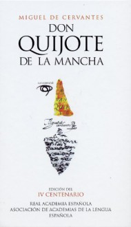 Don Quijote de La Mancha - Miguel de Cervantes Saavedra, Mario Vargas Llosa, Francisco Ayala, Martín de Riquer
