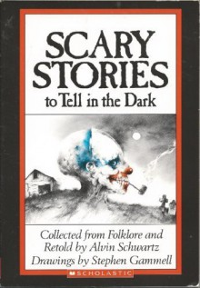 Scary Stories to Tell In the Dark by Schwartz, Alvin published by Scholastic Inc (1989) [Paperback] -