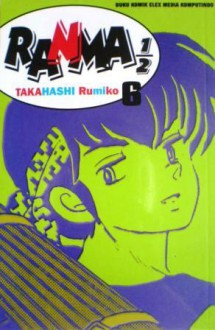 Ranma 1/2 Vol. 6 - Rumiko Takahashi