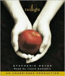 Twilight - Ilyana Kadushin, Stephenie Meyer