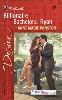 Billionaire Bachelors: Ryan (Mills & Boon Desire) (The Baby Bank - Book 6) - Anne Marie Winston