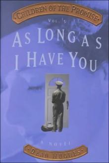 As Long As I Have You - Dean Hughes