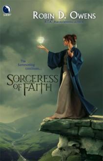 Sorceress Of Faith (The Summoning, #2) - Robin D. Owens