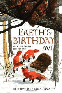 Ereth's Birthday (Tales from Dimwood Forest) - Avi, John McDonough