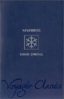 Neverness (Voyager Classics) - David Zindell