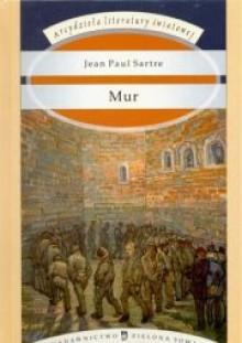Mur - Jean-Paul Sartre