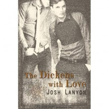 The Dickens With Love - Josh Lanyon