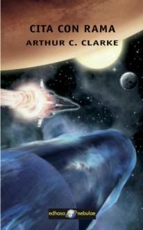 Cita con Rama - Arthur C. Clarke
