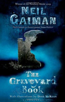 The Graveyard Book, adult version - Neil Gaiman