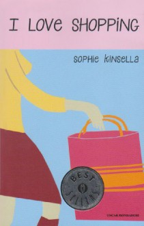 I love shopping - Annamaria Raffo, Sophie Kinsella