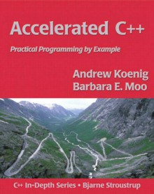 Accelerated C++: Practical Programming by Example - Andrew Koenig