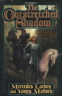 The Outstretched Shadow - Mercedes Lackey, James Mallory