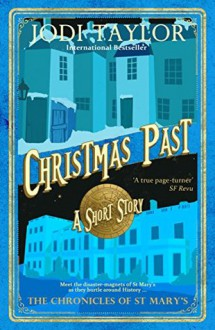 Christmas Past: A Chronicles of St Mary's Short Story - Jodi Taylor,Zara Ramm,Audible Studios