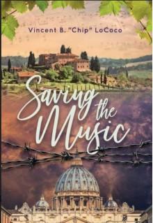 Saving the Music - Vincent B. Chip LoCoco