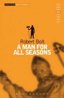 A Man For All Seasons (Modern Classics) - Robert Bolt
