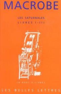 Les Saturnales - Flavius Macrobius Ambrosius Theodosius, Charles Guittard