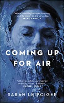 Coming up for Air - Sarah Leipciger