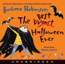 The Best Halloween Ever (Digital Audio) - Barbara Robinson,Elaine Stritch
