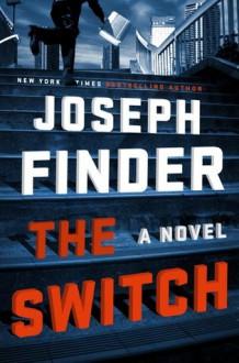 The Switch - Joseph Finder