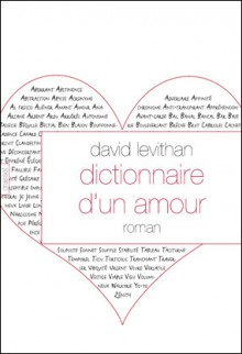 Dictionnaire d'un amour - David Levithan