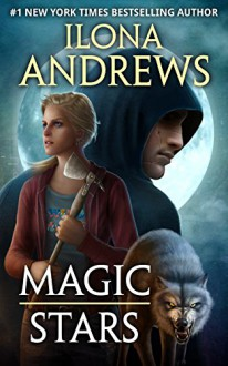 Magic Stars - Ilona Andrews