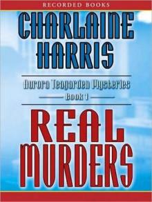 Real Murders (Aurora Teagarden Series #1) - Therese Plummer, Charlaine Harris