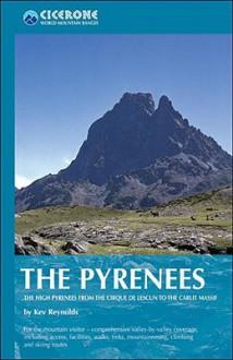 The Pyrenees (World Mountain Ranges) - Kev Reynolds