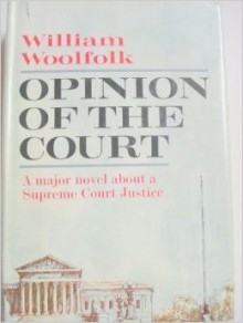 Opinion Of The Court - William Woolfolk