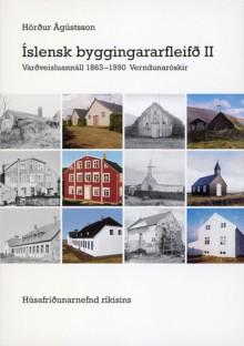 Íslensk byggingararfleifð II: 1863-1990 - Hörður Ágústsson