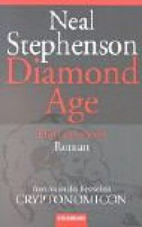 Diamond Age. Die Grenzwelt - Neal Stephenson