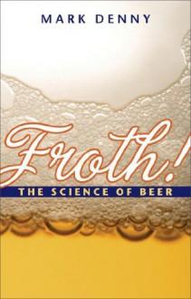 Froth! - Mark Denny