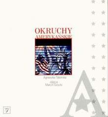 Okruchy Amerykańskie - Agnieszka Taborska