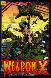 Wolverine: Weapon X - Barry Windsor-Smith